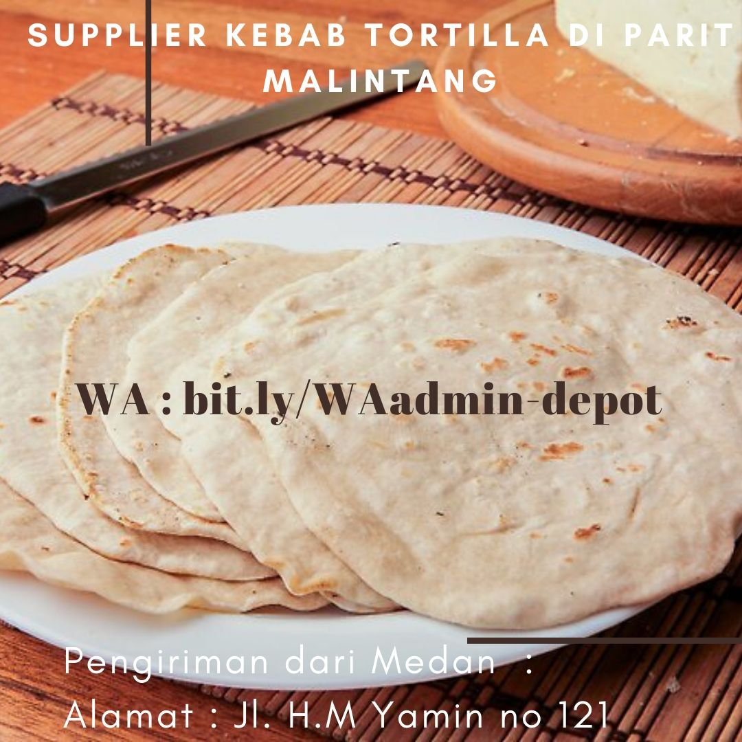 Supplier Kebab Tortilla di Parit Malintang Shipping asal Kota Medan