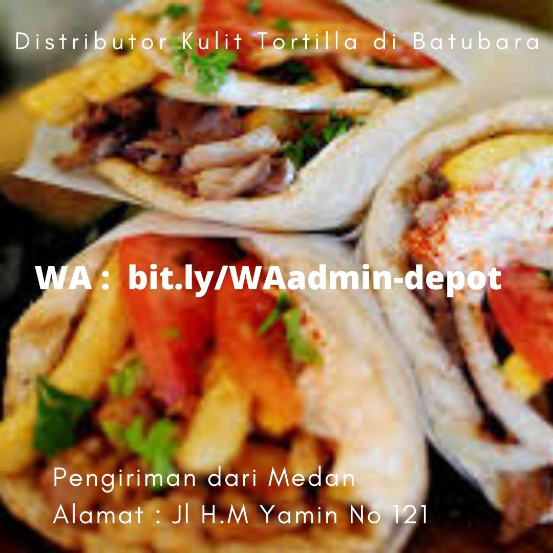 Supplier Kebab Tortilla di Batubara Shipping from Kota Medan