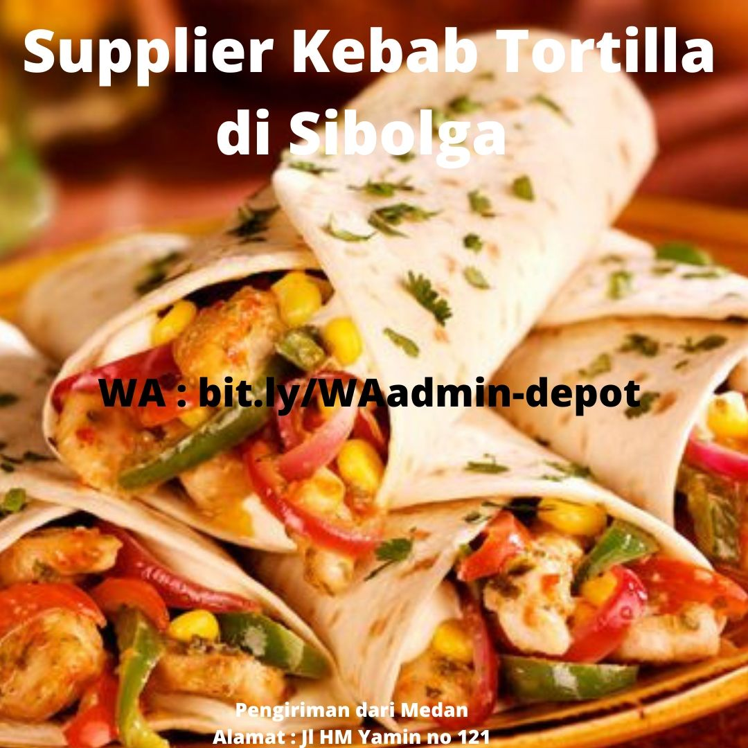 Supplier Kebab Tortilla di Sibolga Toko from Medan