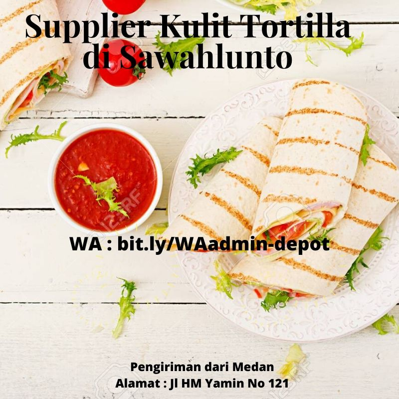 Supplier Kulit Tortilla di Sawahlunto Toko from Medan