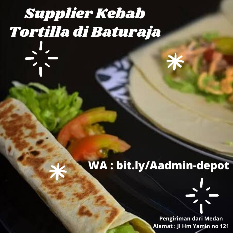 Supplier Kebab Tortilla di Baturaja