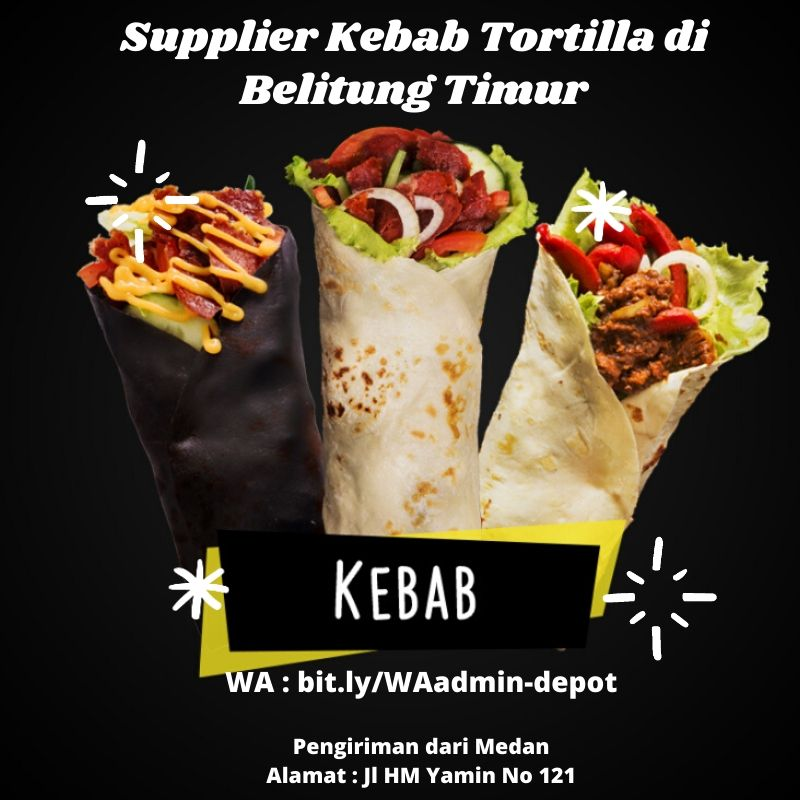 Supplier Kebab Tortilla di Belitung Timur